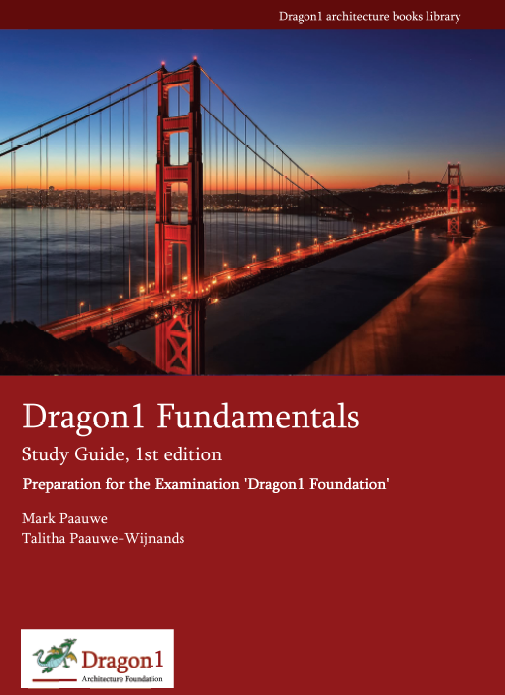 Dragon1 Fundamentals. The truth about Enterprise Architecture (eBook)