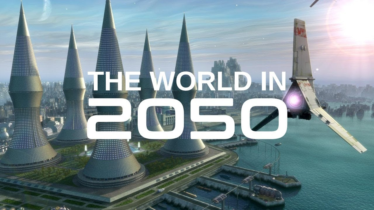 BBC Documentary - The World in 2050 - The Real Future of Earth