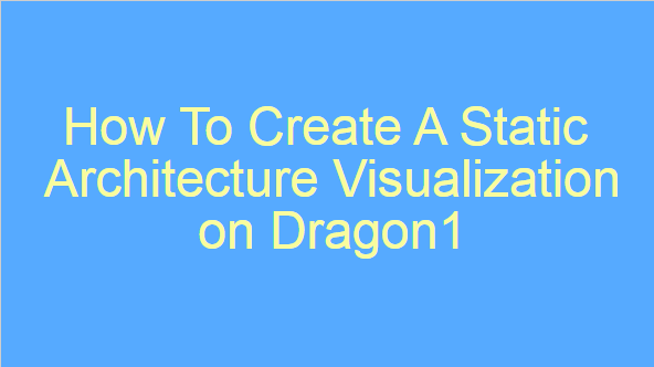 How To Create A Static Architecture Visualization